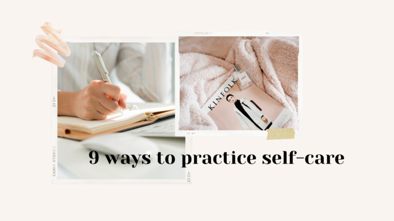 9 ways to practice self-care